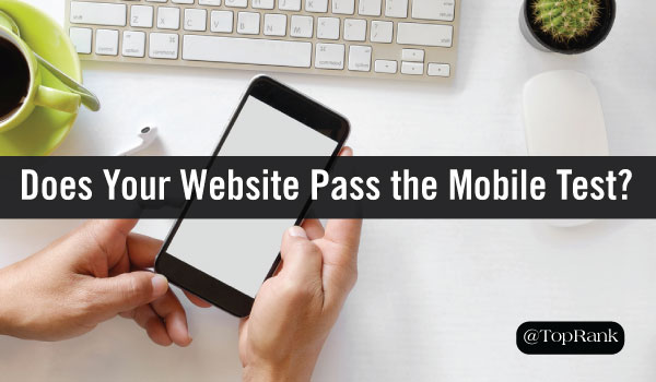 does-your-website-pass-the-mobile-test