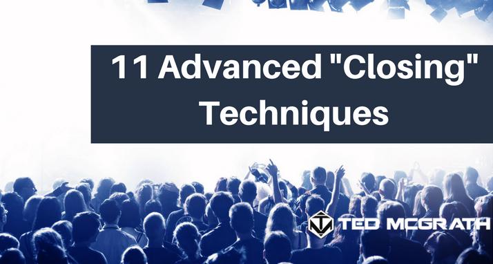 11 Advanced Closing Techniques