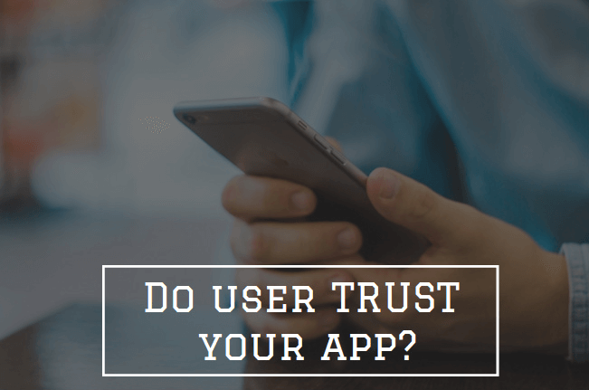 Do Your Users Trust You Your Mobile Marketing Depends On It. 2
