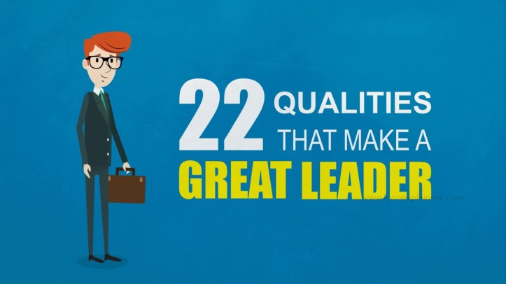 22 Qualities That Make a Great Leader 1