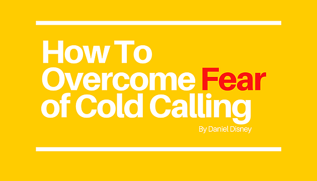 How To Overcome Fear of Cold Calling.png