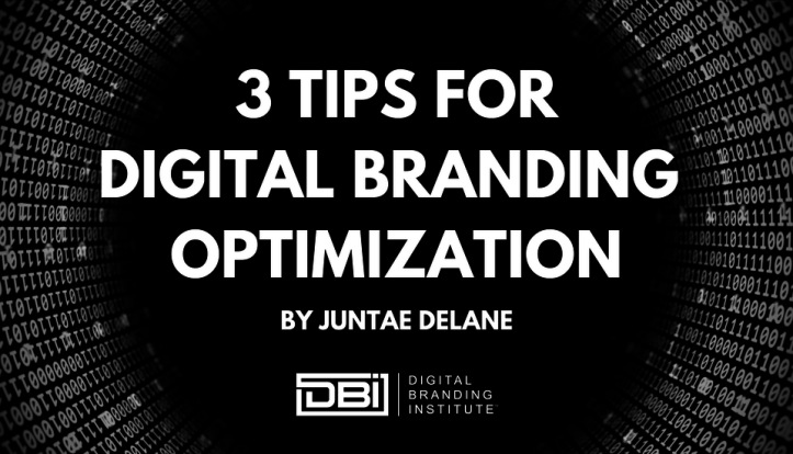 3 Tips for Digital Branding Optimization