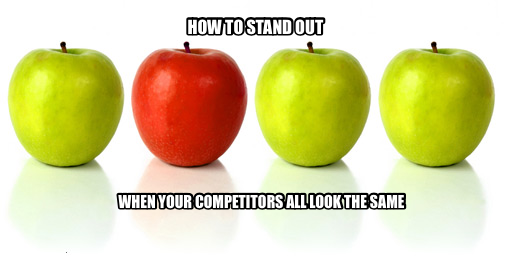 HOW TO STAND OUT WHEN YOUR COMPETITORS ALL LOOK THE SAME.png