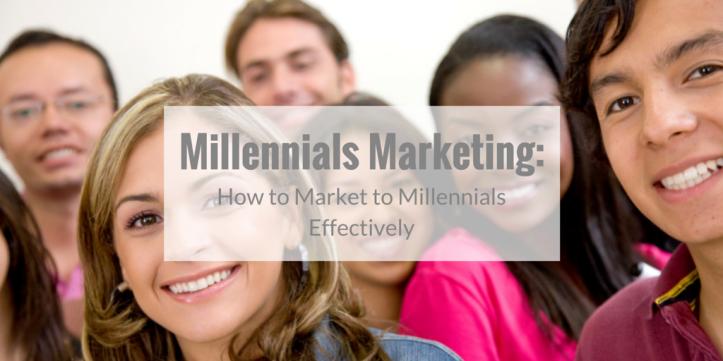 Millennials Marketing How to Market to Millennials Effectively