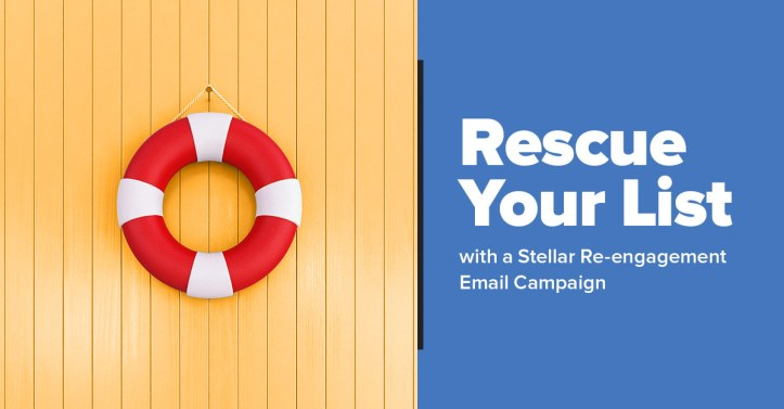 Open Rates Dropping Rescue Your List with a Stellar Reengagement Email Campaign