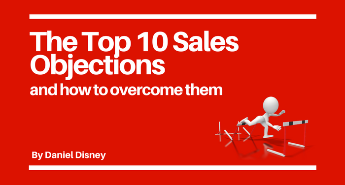 The Top 10 Sales Objections