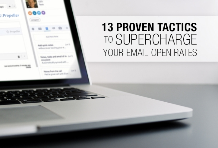 13 Proven Tactics to Supercharge Your Email Open Rates