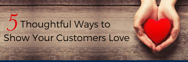 Your customers know youappreciate them, right