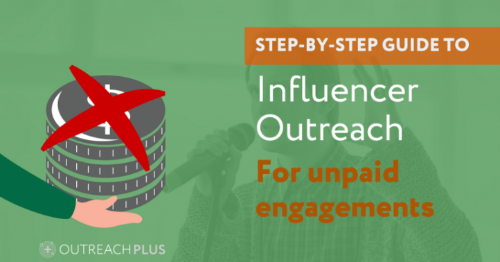 A Step by Step Guide to Influencer Outreach (for Unpaid Engagements).png