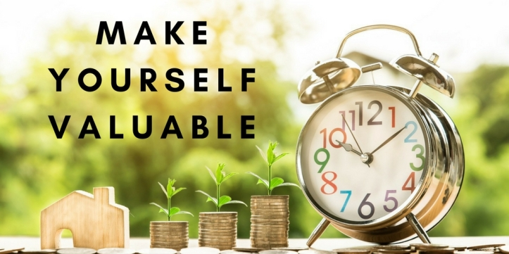 How To Make Yourself More Valuable