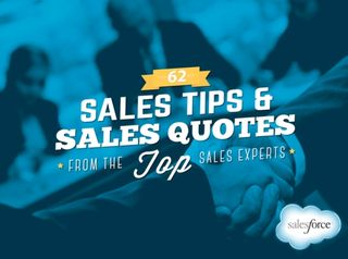 62 Sales Tips and Sales Quotes from Top Sales Experts
