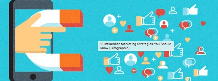 10 effective influencer marketing strategies you need to know