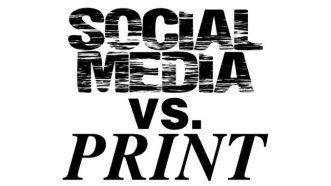 Print vs. Social Media
