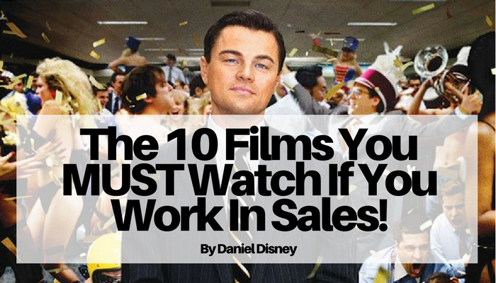 The 10 Films You MUST Watch If You Work In Sales!.png