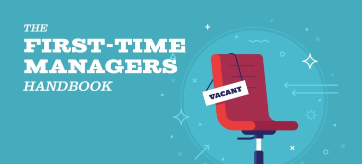 The First Time Managers Handbook