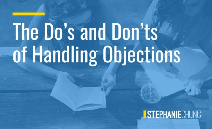 The Do_s and Don_ts of Handling Objections