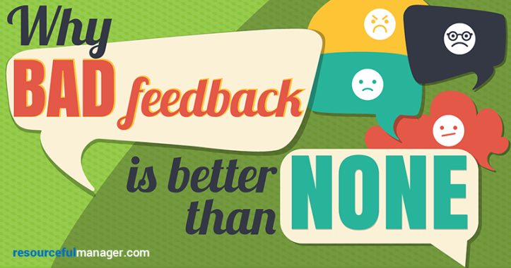 Why Bad Feedback Is Better Than No Feedback [Infographic]