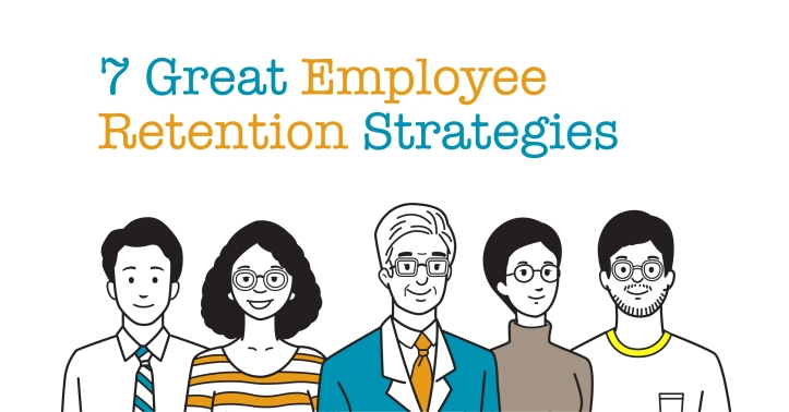 7 Great Employee Retention Strategies