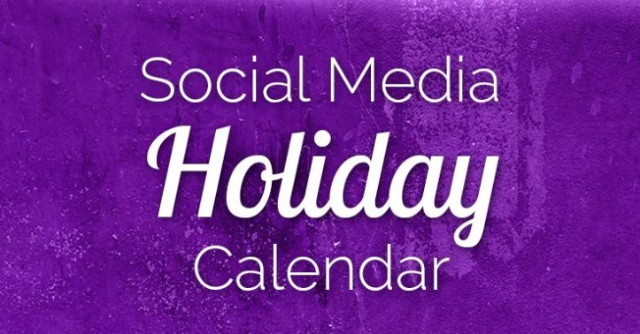 101 Top Social Media Holidays You Need 2019–20 Indispensable!